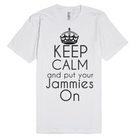 Keep Calm And Put Your Jammies on-Unisex White T-Shirt