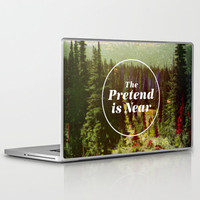 The Pretend Is Near. Laptop & iPad Skin by Nick Nelson   Society6