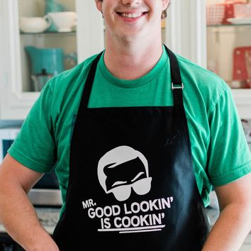 Mr. Good Looking Is Cooking Apron