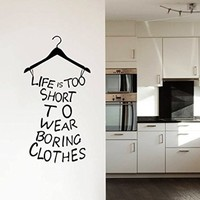 Wall Decals Quotes Dress Quote Life is Too Short Clothes Lettering Girls Shopping Fashion Wall Vinyl Decal Stickers Bedroom Murals