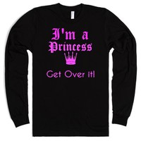 I'm a Princess Get over it long sleeve tee t shirt-Black T-Shirt