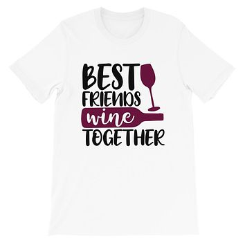 Best Friend Wine Together T-Shirt