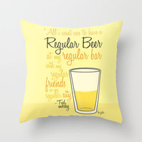 Tv drink quotes [how i met your mother] Throw Pillow by Fabio Castro   Society6