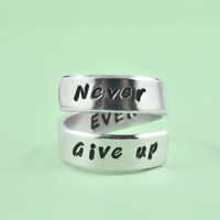 Never Give up - Hand Stamped Aluminum Spiral Ring, Inspirational and Motivational Ring, Message Ring