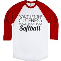 Don't Let The Cuteness Fool You I Play Softball Red-T-Shirt