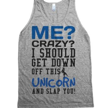 Me Crazy get down off this Unicorn tank top tee t shirt-Tank