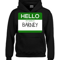 Hello My Name Is BARNEY v1-Hoodie