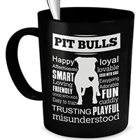 Pit Bull Misunderstood Mug - Pit Bulls Quality - Happy, Loyal, Smart, Lovable And Trusting Playful - Pit Bull Mug - Pit Bull Gift