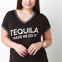 Tequila Made Me Do It Graphic Tee