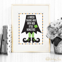 A Witch Teaches Here With Her Little Monsters, Halloween classroom decoration for teachers (Printable wall art - digital download - JPG)