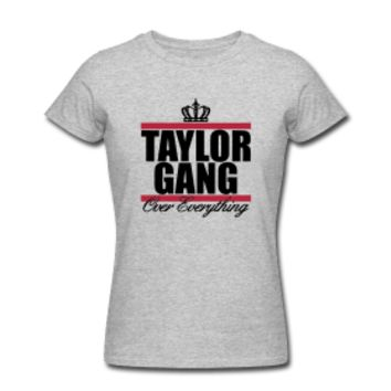 Taylor Gang Over Everything Women's T-Shirt