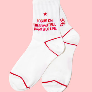 'Focus on the Beautiful Parts of Life' Socks