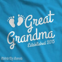 Personalized Great Grandma Established T-shirt Grandma EST TShirts New Baby Shirts For Nana Gma Women's