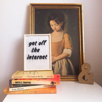 Framed embroidery - 'get off the internet'