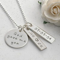 God gave me you - Personalized hand stamped necklace