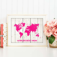 World's Best Mom Art Print, Mother's Day Gift, Chic Travel Decor, Personalized Mother's Day Print, World Map Print, Choose Your Color, 037