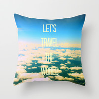 let's travel the world Throw Pillow by McKenzie Nickolas (kenzienphotography)