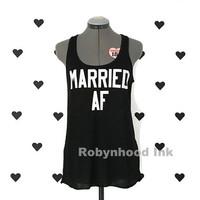 Married AF shirt Married AF tank top Married shirt Married tank top Work out shirt Wedding shirt Bride shirt Mrs tee