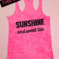 Sunshine and Sweet Tea. Southern Girl Tank. Country Tank Top. Southern Tank. Country Shirt. Southern Clothing. Free USA Shipping