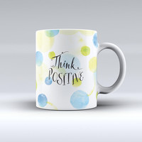 The Think Positive ink-Fuzed Ceramic Coffee Mug