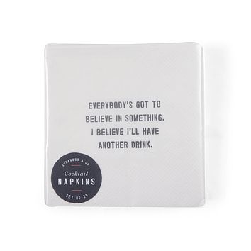 """""""Believe in Something"""" Cocktail Napkins"""