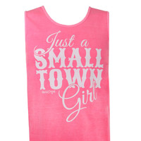 Girlie Girl Originals Just A Small Town Girl Bright Comfort Colors Pink Tank Top