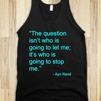 THE QUESTION ISN'T WHO IS GOING TO LET ME QUOTE DARK TANK TOP (CYAN ART)