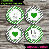 """Eat Me...Bite Me...Heart - Cupcake toppers - Green - Instant Download - Party printable - Party favor - Candy Bar - 5 cm / 2"""""""