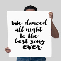 "PRINTABLE ART ""We Danced All Night to the Best Song Ever"" Printable Wall Art One Direction Printable Poster Home Decor One Direction Poster"