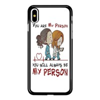 Grey S Anatomy You Will Always Be My Person iPhone X Case