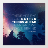 """CS Lewis """"Better Things Ahead"""" Stretched Canvas by Pocket Fuel"""