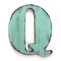 Uppercase Letter Q (Pictured in Mint) Pine Wood Sign Wall Decor Rustic Americana French Country Chic