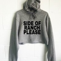 Side Of Ranch Please Cropped Hoodie