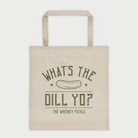 What's The Dill Yo? Canvas Tote Bag