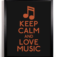 Keep Calm and Love Music (Music Note) 8 x 10 Print Buy 2 Get 1 FREE Keep Calm and Carry On Keep Calm Art Parody