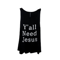 """""""y'all need jesus"""" Tank Top, Black (size Large)"""