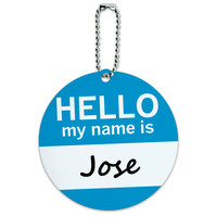 Jose Hello My Name Is Round ID Card Luggage Tag