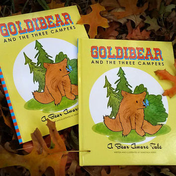 HARDCOVER Signed Children's Book: Goldibear and the Three Campers, A Bear Aware Tale
