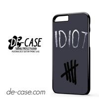 Idiot 5sos Hater For Iphone 6 Iphone 6S Iphone 6 Plus Iphone 6S Plus Case Phone Case Gift Present