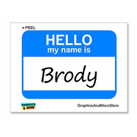 Brody Hello My Name Is Sticker