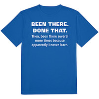 Been There Done That Tee