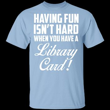 Fun Library Card T-Shirt