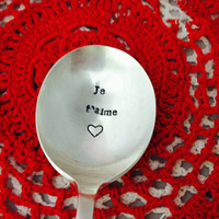 Je T' aime Hand Stamped Vintage Soup a Spoon Silverware Wedding Anniversary Spoon