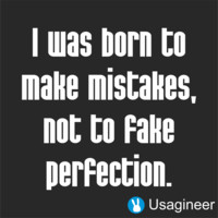 I WAS BORN TO MAKE MISTAKES, NOT TO FAKE PERFECTION QUOTE VINYL DECAL STICKER