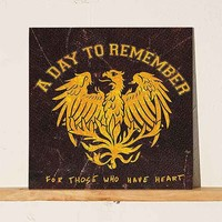 A Day To Remember - For Those Who Have Heart LP