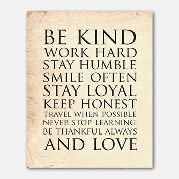Be kind work hard stay humble smile often...and love - 8 x 10 print  - Typography Wall Art in vintage, chalkboard, distressed