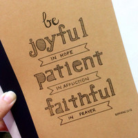 Romans 12:12 Quote Notebook, Quote Notebook, Lettering, Typography, Bible Quote, Journal, Kraft Notebook, Lined Pages