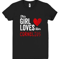 This Girl Loves her CORNELIUS Personalized T-Shirt