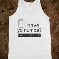 Can I have your number?