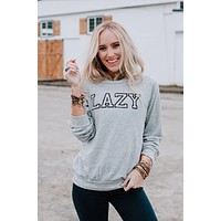 Lazy Sweatshirt - Gray